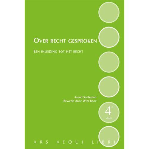 Over recht gesproken - Arend Soeteman (ISBN: 9789069168296)