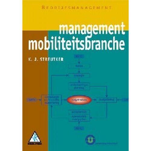 Mobiliteitsbranche - K.J. Streutker (ISBN: 9789074365505)