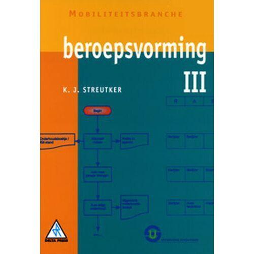 Beroepsvorming - K.J. Streutker (ISBN: 9789074365529)