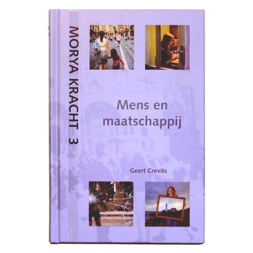 Mens en maatschappij - Geert Crevits, Morya (ISBN: 9789075702637)