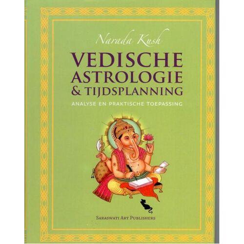 Vedische astrologie & tijdsplanning - Narada Kush (ISBN: 9789076389097)