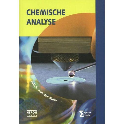 Chemische analyse - A.G.A. van der Meer (ISBN: 9789077423967)