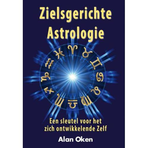 Zielsgerichte astrologie - Alan Oken (ISBN: 9789077677957)