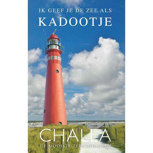 Schiermonnikoog, ik geef je de zee als kadootje! - Berend-Jan Challa (ISBN: 9789078169369)