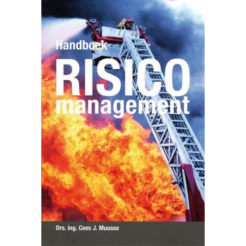 Handboek risicomanagement - Cees J. Muusse, S.A. Gelling (ISBN: 9789078440345)