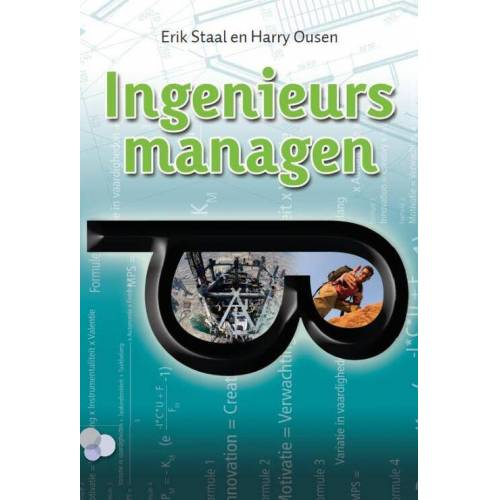 Ingenieurs managen - E. Staal, H. Ousen (ISBN: 9789079182077)
