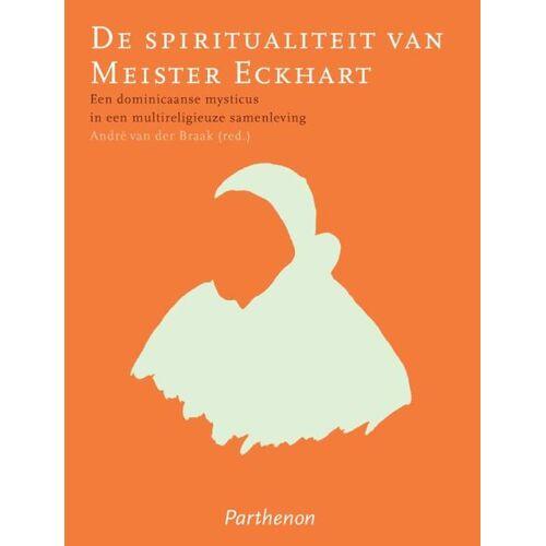 De spiritualiteit van Meister Eckhart - (ISBN: 9789079578757)