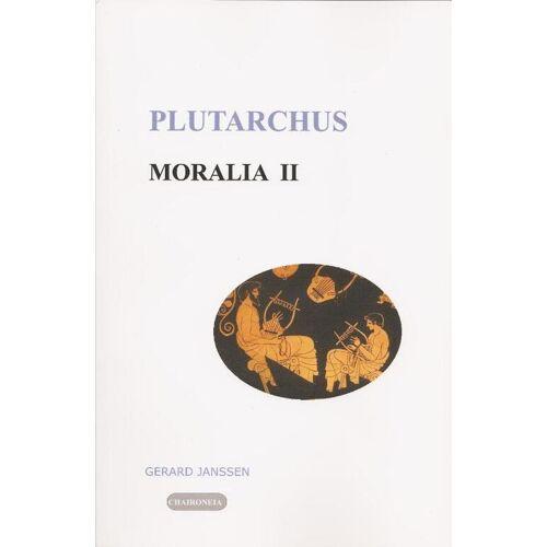 Moralia II: opvoeding, onderwijs, studie en vriendschap - (ISBN: 9789080447523)