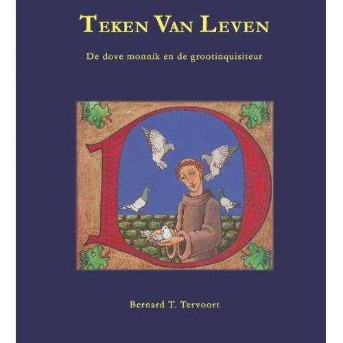 Teken van leven - Bernard Tervoort (ISBN: 9789080748682)