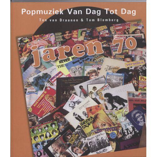 Popmuziek van dag tot dag - Tom Blomberg, Ton van Draanen (ISBN: 9789080974074)