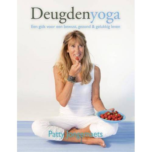 Deugdenyoga - Patty Jongemaets (ISBN: 9789081223898)