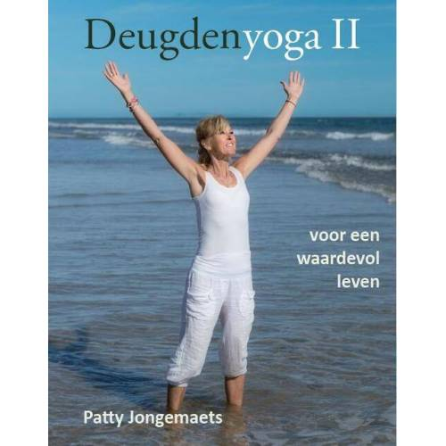 Deugdenyoga - Patty Jongemaets (ISBN: 9789081946353)