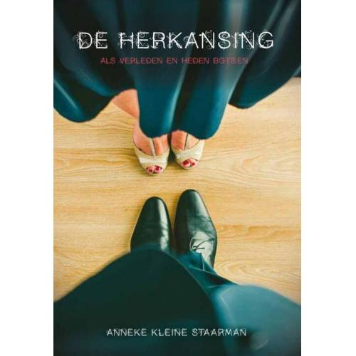 De herkansing - Anneke Kleine Staarman (ISBN: 9789082624908)