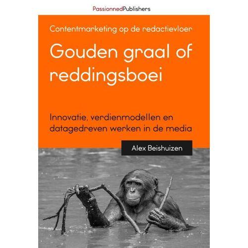 Gouden graal of reddingsboei - Alex Beishuizen (ISBN: 9789082809114)