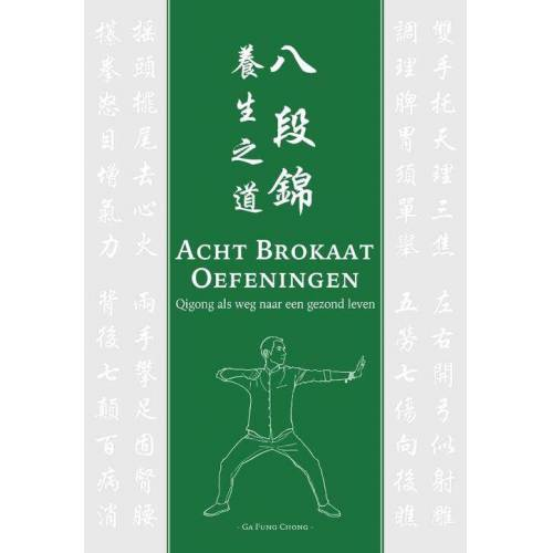 Acht Brokaat Oefeningen - Ga Fung Chong (ISBN: 9789083020488)