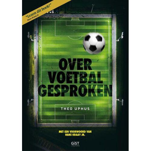 Over voetbal gesproken - Theo Uphus (ISBN: 9789083096100)