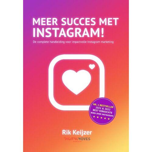 Meer succes met Instagram! - Rik Keijzer (ISBN: 9789083096841)