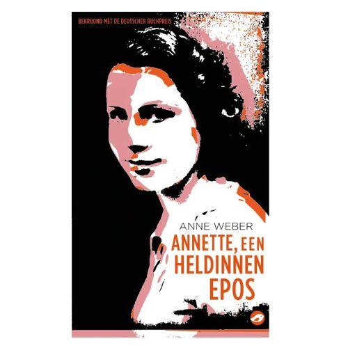 Annette, een heldinnenepos - Anne Weber (ISBN: 9789083146867)