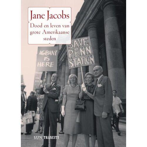 Dood en leven van grote Amerikaanse steden - Jane Jacobs (ISBN: 9789085067849)