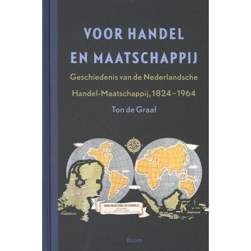 Voor Handel en Maatschappij - Geschiedenis van de Nederlandsche Handel-Maatschappij, 1824-1964 - Ton de Graaf (ISBN: 9789085069461)