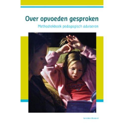 Over opvoeden gesproken - Geraldien Blokland (ISBN: 9789085600480)
