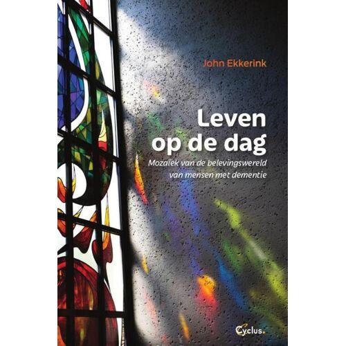 Leven op de dag - John Ekkerink (ISBN: 9789085750864)