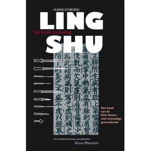 Ling Shu - D.N.J. Huang (ISBN: 9789086660810)