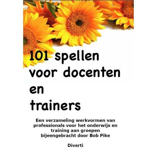 101 Spellen Voor Docenten En Trainers - B. Pike (ISBN: 9789086710256)