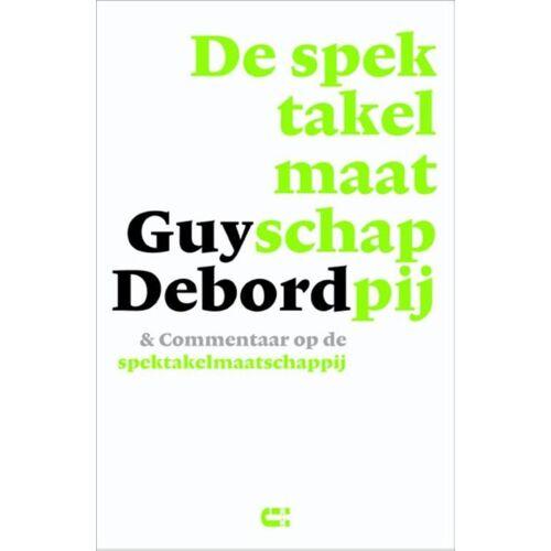 De spektakelmaatschappij & commentaar op de spektakelmaatschappij - Guy Debord (ISBN: 9789086841141)