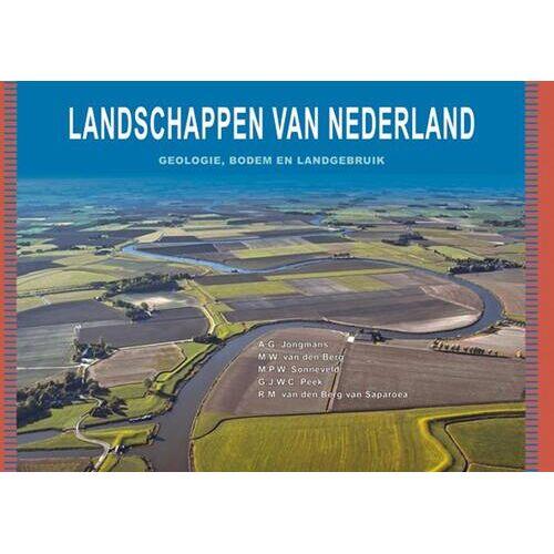 Landschappen van Nederland - A.G. Jongmans (ISBN: 9789086862139)