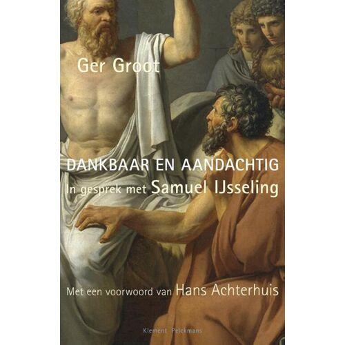 Dankbaar en aandachtig - Ger Groot (ISBN: 9789086871278)
