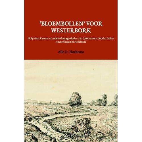 'Bloembollen' voor Westerbork - Alle G. Hoekema (ISBN: 9789087042196)