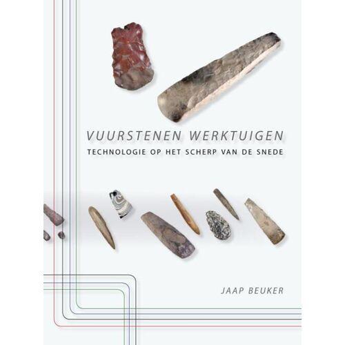 Vuurstenen werktuigen - J.R. Beuker (ISBN: 9789088900433)
