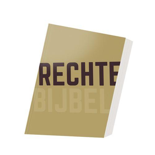 Rechte Bijbel - (ISBN: 9789089121462)