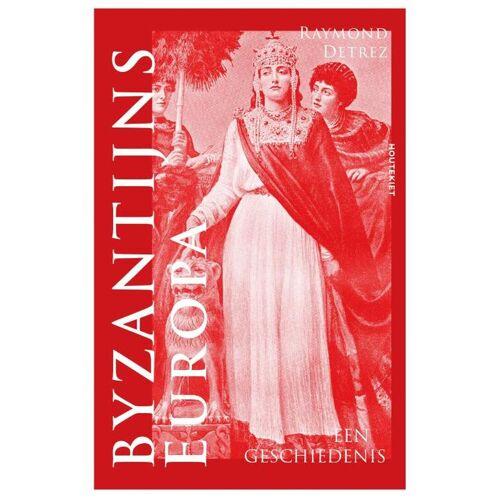 Byzantijns Europa - Raymond Detrez (ISBN: 9789089248411)