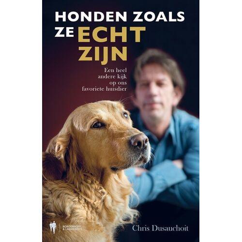 Honden zoals ze echt zijn - Chris Dusauchoit (ISBN: 9789089317629)
