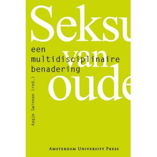 Seksualiteit van ouderen - (ISBN: 9789089641823)