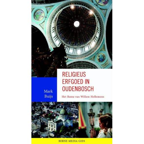 Religieus erfgoed in Oudenbosch - Mark Buijs (ISBN: 9789089722768)