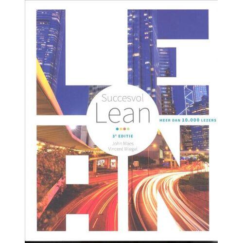 Succesvol Lean - John Maes, Vincent Wiegel (ISBN: 9789090303352)