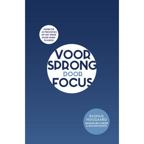 Voorsprong door focus - Gillian Coutts, Jacqueline Carter, Rasmus Hougaard (ISBN: 9789400506657)