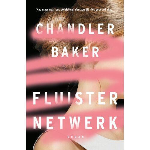Fluisternetwerk - Chandler Baker (ISBN: 9789400511217)