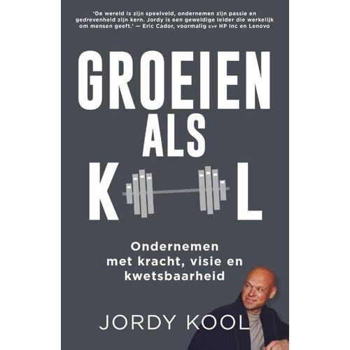 Groeien als Kool - Jordy Kool (ISBN: 9789400513679)