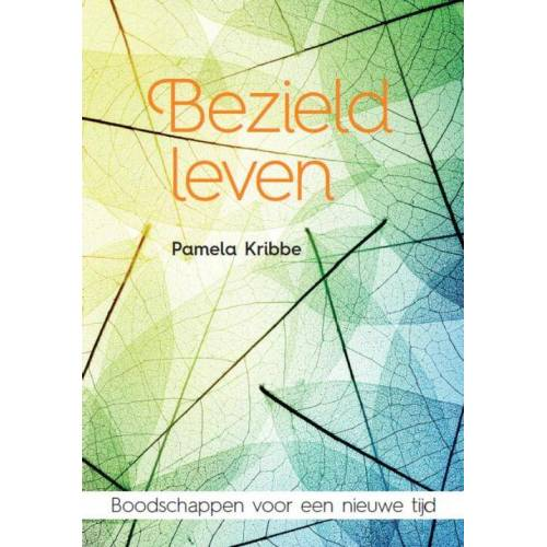 Bezield leven - Pamela Kribbe (ISBN: 9789401303972)
