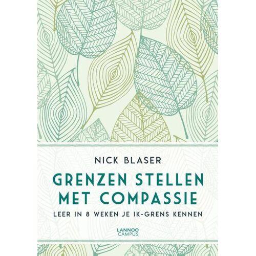 Grenzen stellen met compassie - Nick Blaser (ISBN: 9789401454148)