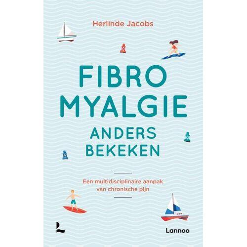 Fibromyalgie anders bekeken - Herlinde Jacobs (ISBN: 9789401460927)