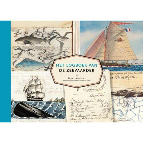 Het logboek van de zeevaarder - Huw Lewis-Jones (ISBN: 9789401915922)