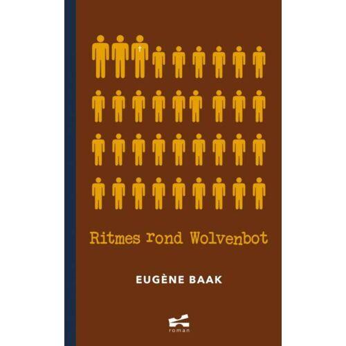 Ritmes rond Wolvenbot - Eugène Baak (ISBN: 9789402145168)