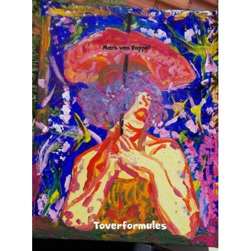 Toverformules - Mark van Poppel (ISBN: 9789402152180)