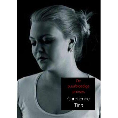 De puurbloedige prinses - Chretienne Tink (ISBN: 9789402156522)