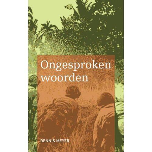 Ongesproken woorden - Dennis Meyer (ISBN: 9789402199185)